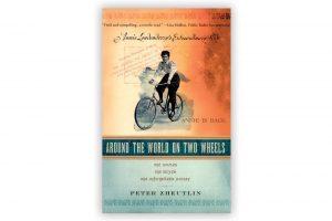 around-the-world-on-two-wheels-peter-zheutlin