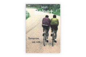 tomorrow-we-ride-jean-bobet