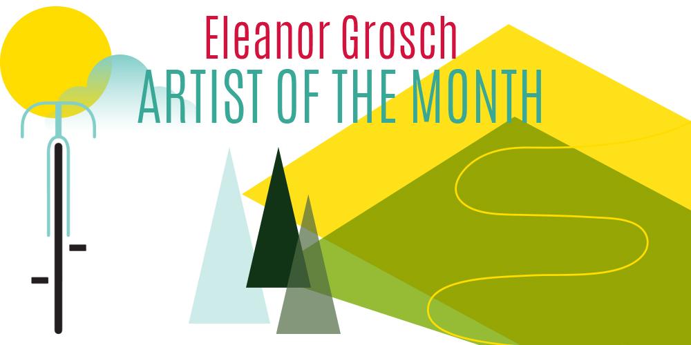 artist-of-the-month-eleanor-grosch-usa