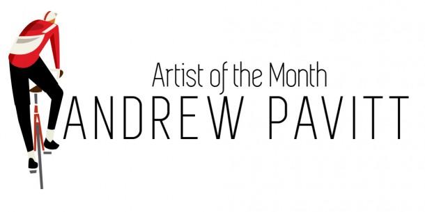 artist-of-the-month-andrew-pavitt
